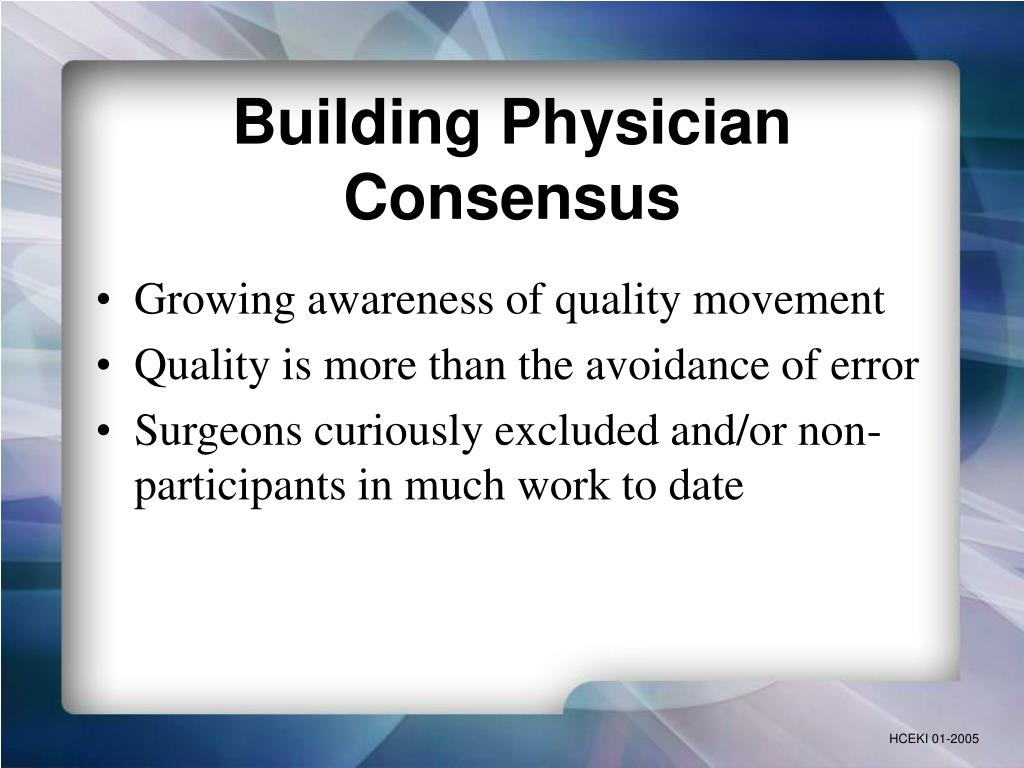 Building Physician Consensus