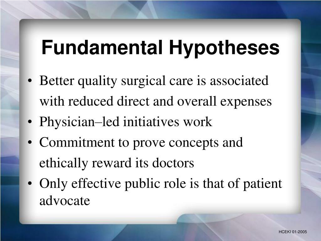 Fundamental Hypotheses