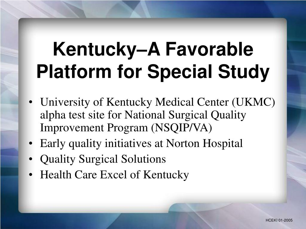 Kentucky–A Favorable Platform for Special Study