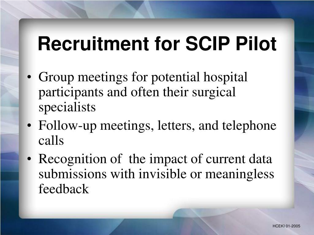 Recruitment for SCIP Pilot