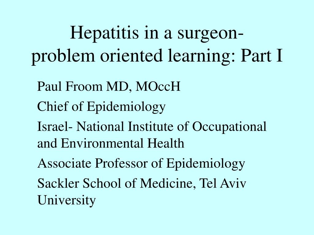 Hepatitis in a surgeon-      problem oriented learning: Part I