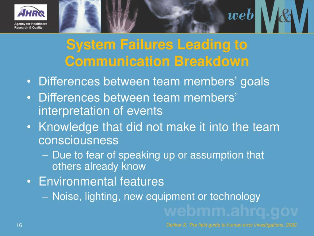 System Failures Leading to Communication Breakdown