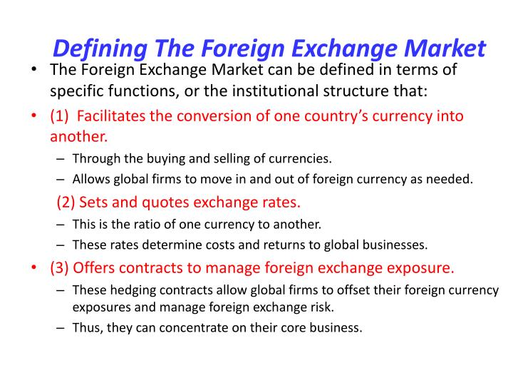 Defining the foreign exchange market