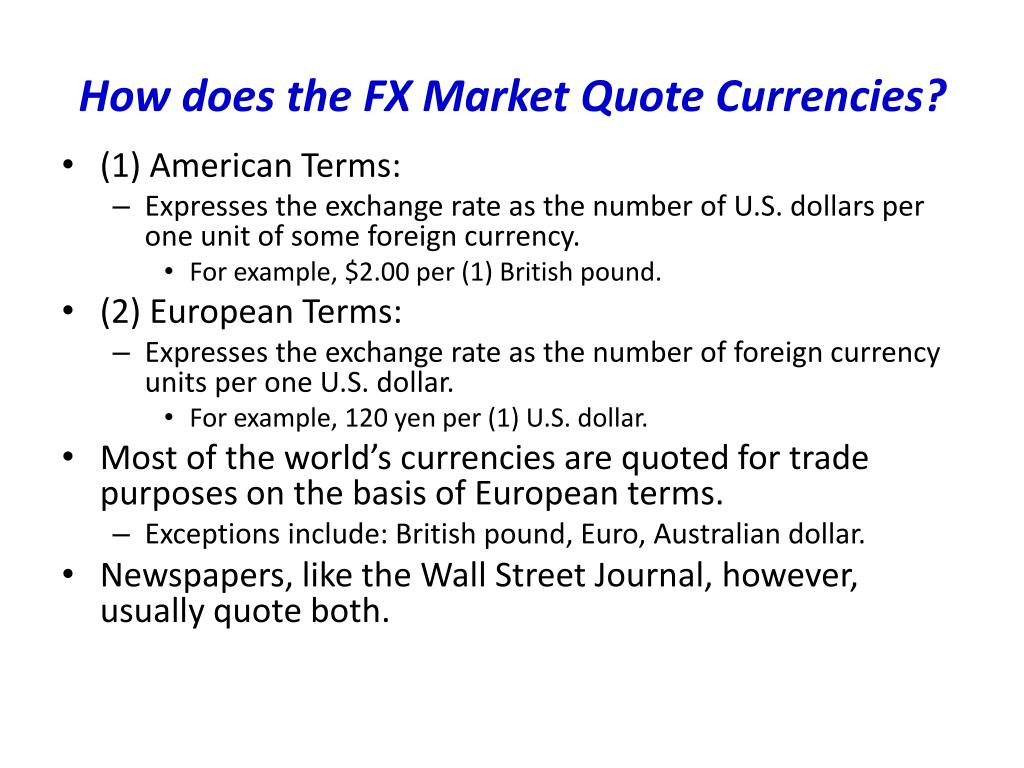 How does the FX Market Quote Currencies?