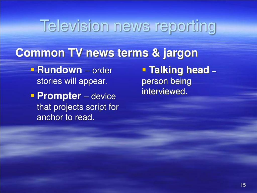 Television news reporting