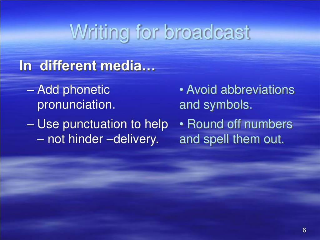 Writing for broadcast