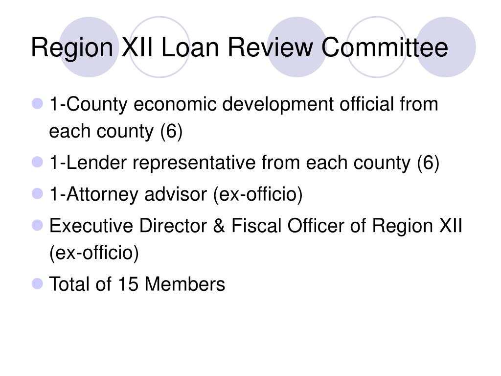 Region XII Loan Review Committee