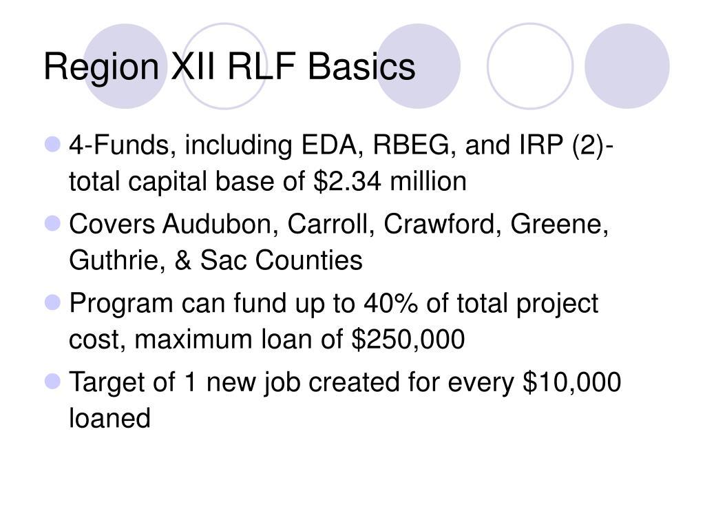 Region XII RLF Basics