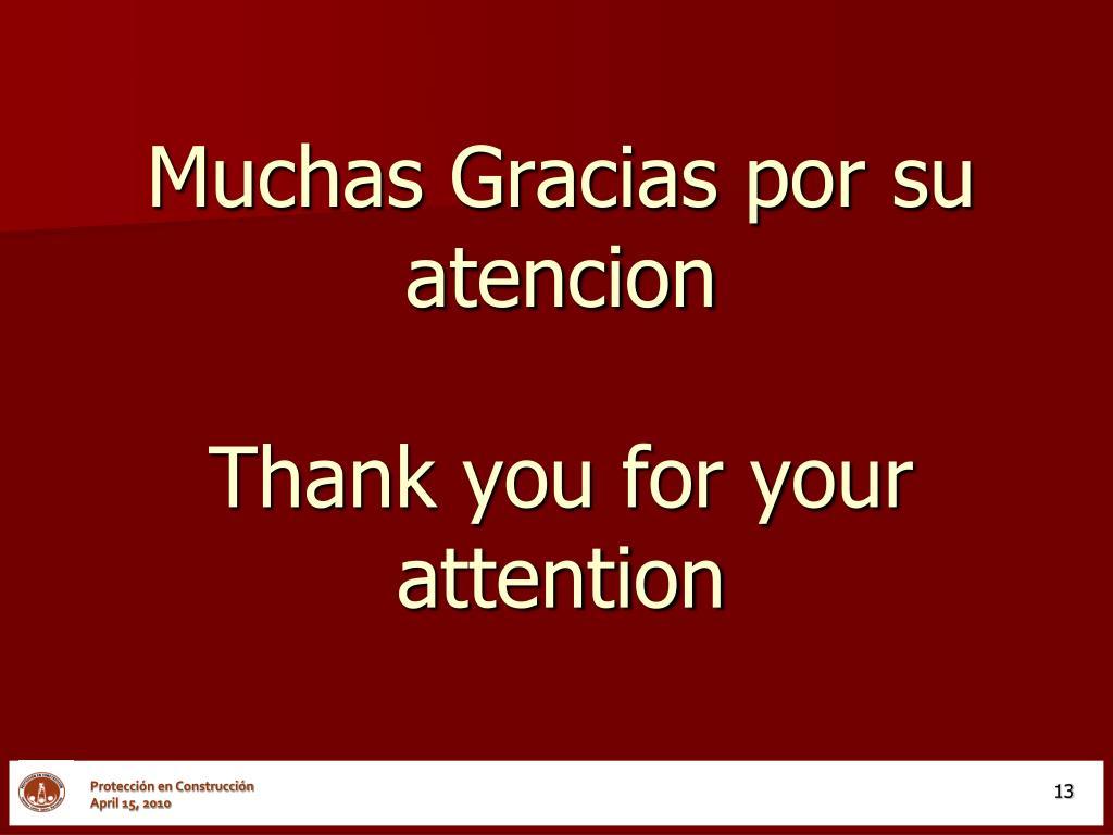 Muchas Gracias por su atencion