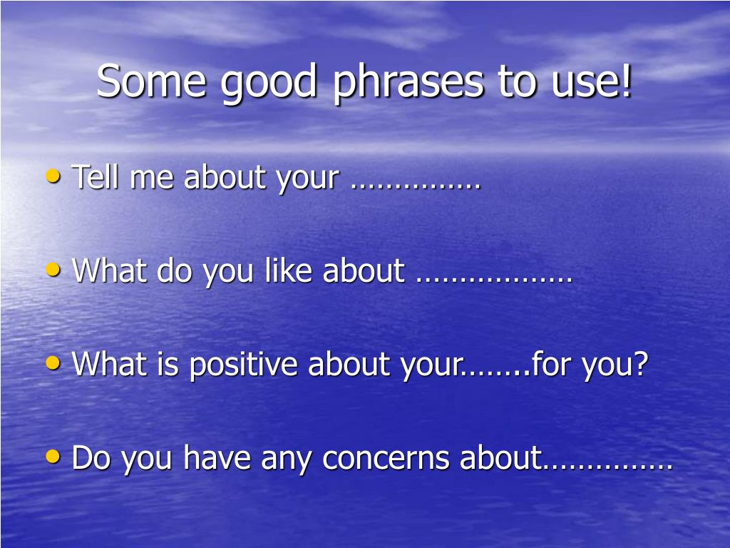 Some good phrases to use!