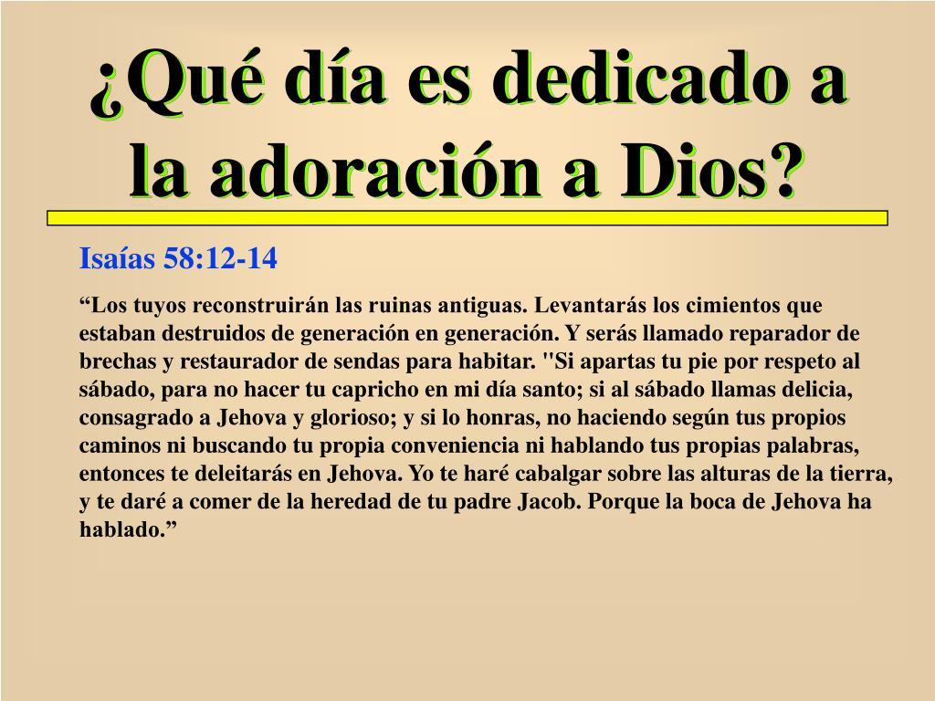 ¿Qué día es dedicado a la adoración a Dios?