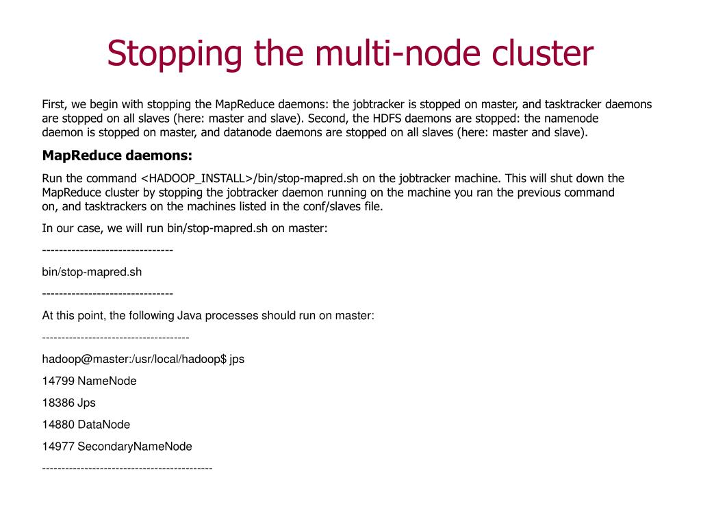 Stopping the multi-node cluster