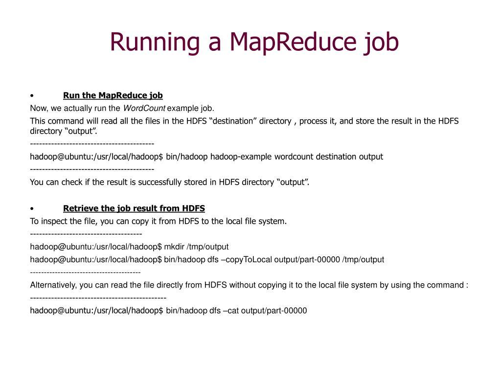 Running a MapReduce job