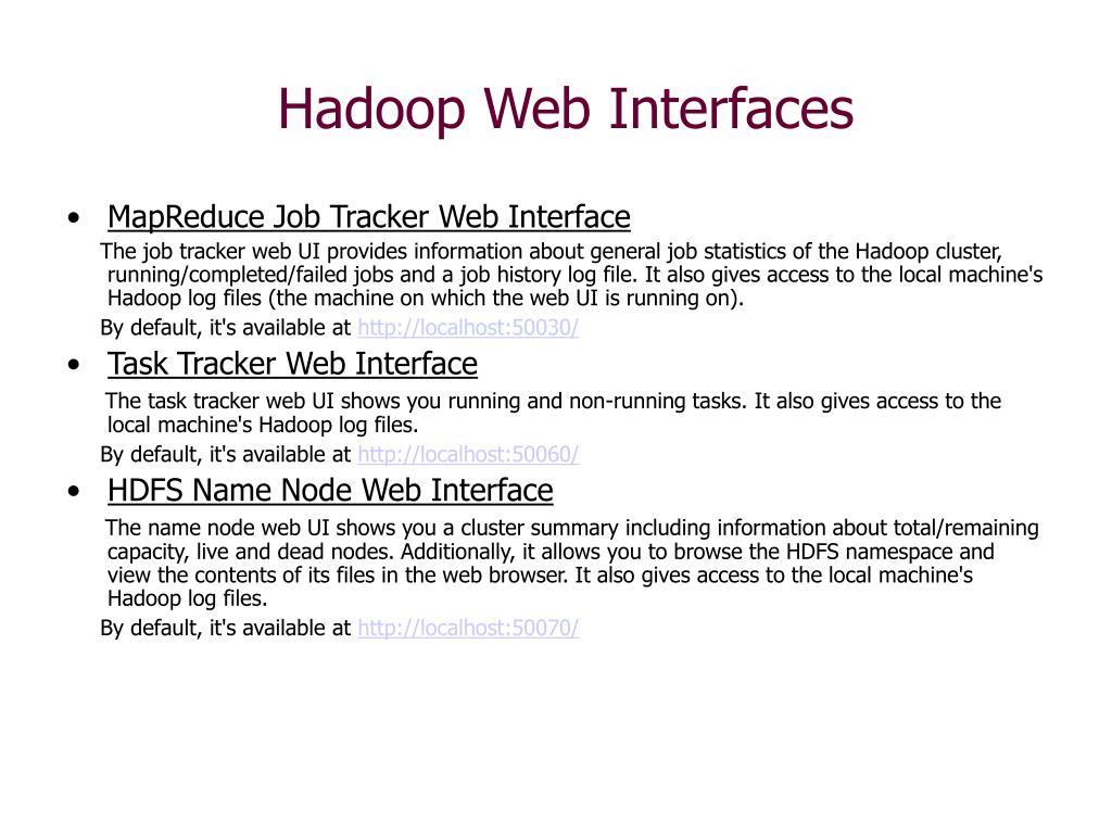Hadoop Web Interfaces
