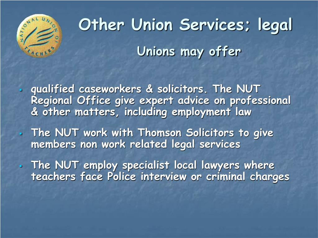 Other Union Services; legal