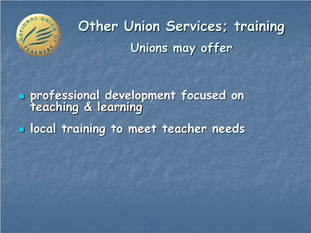 Other Union Services; training