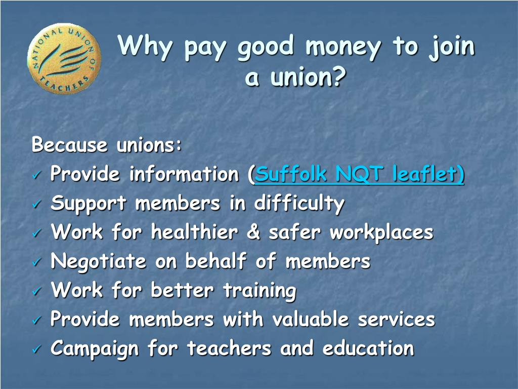Because unions: