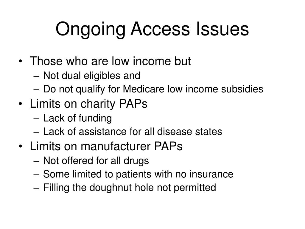 Ongoing Access Issues