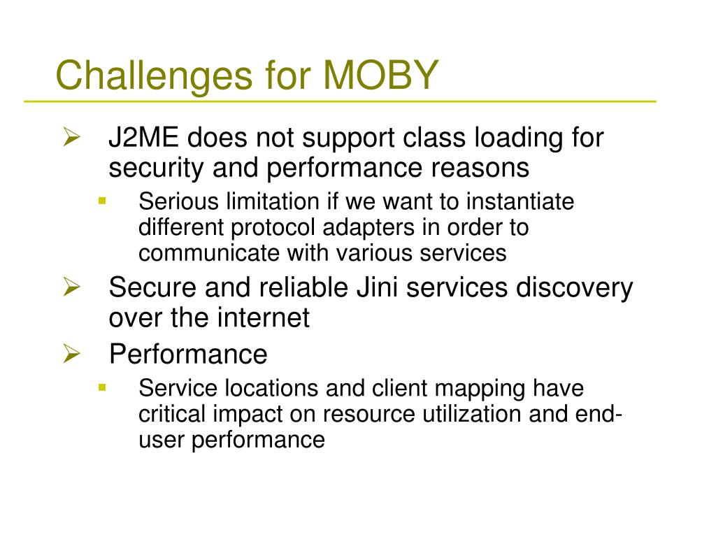 Challenges for MOBY