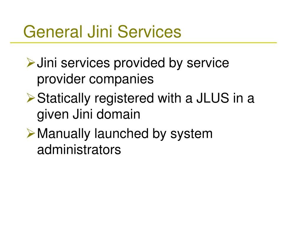 General Jini Services