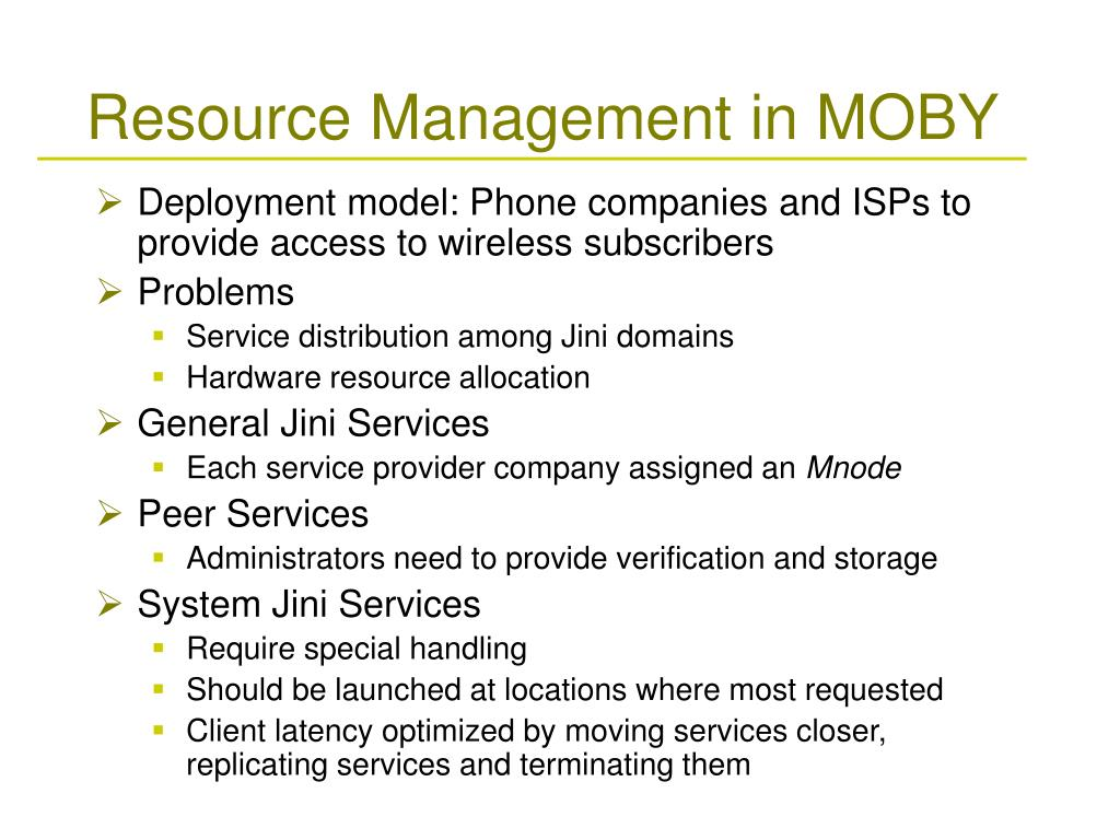 Resource Management in MOBY