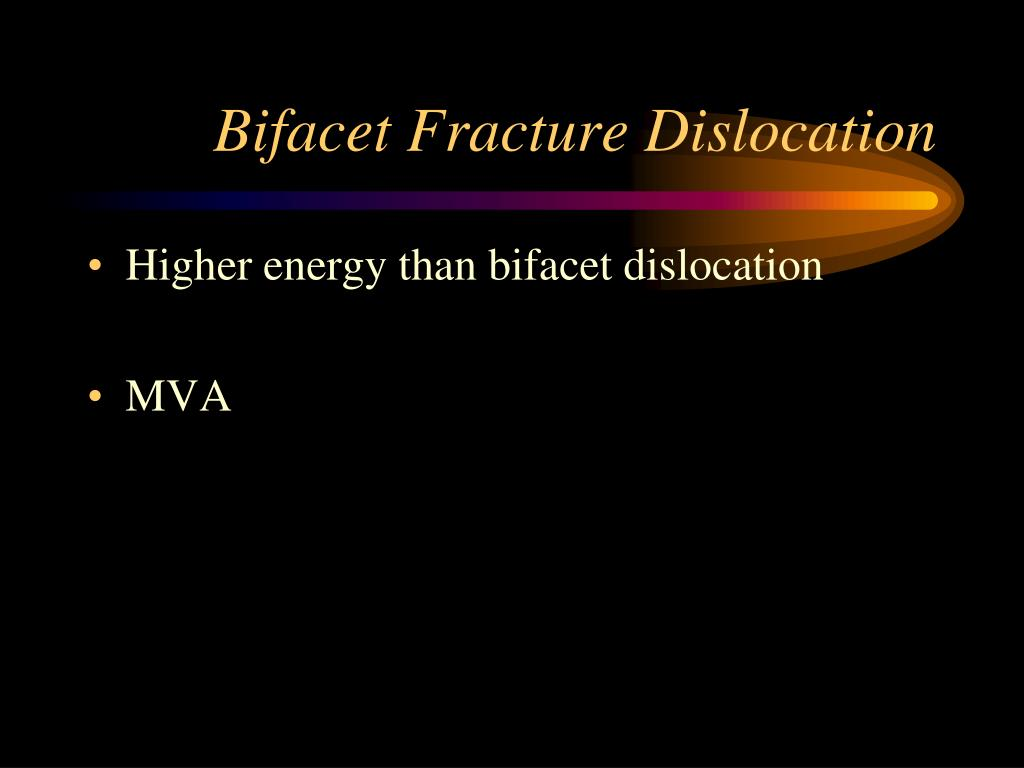 Bifacet Fracture Dislocation