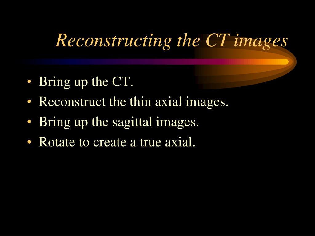 Reconstructing the CT images