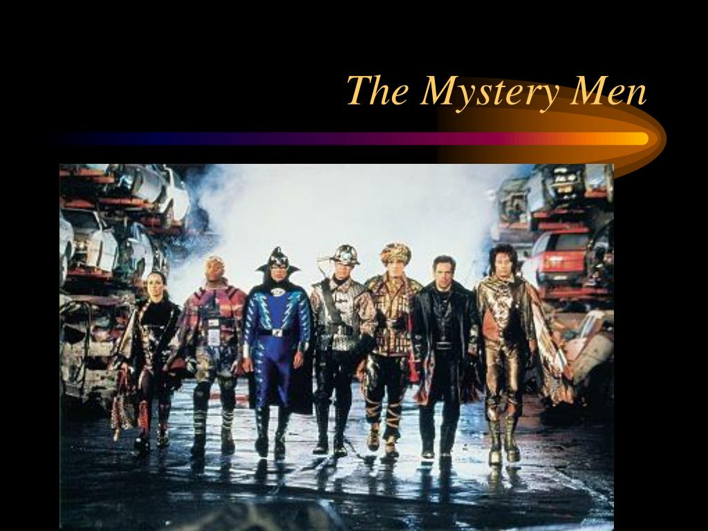 The Mystery Men