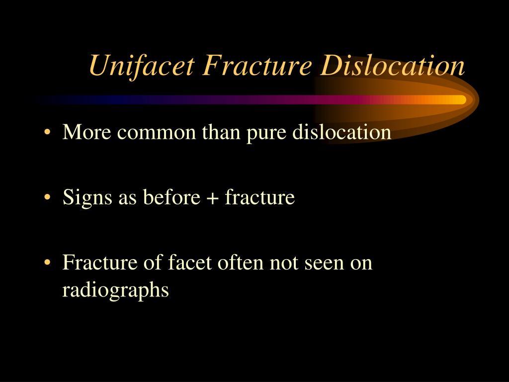 Unifacet Fracture Dislocation