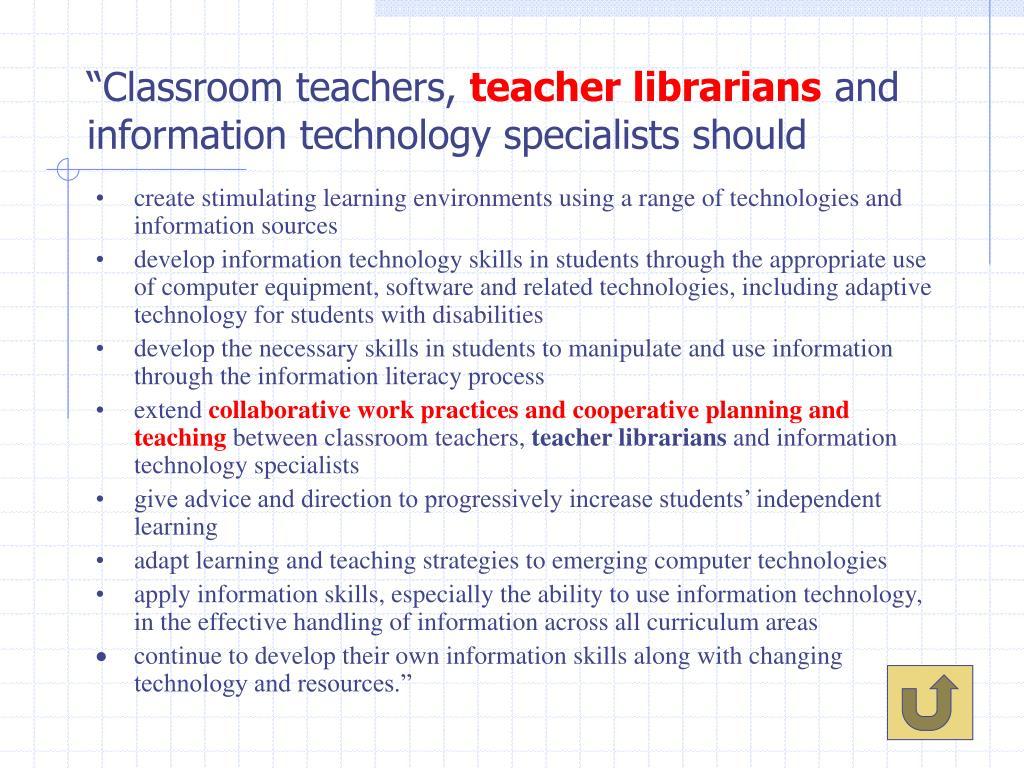 """Classroom teachers,"