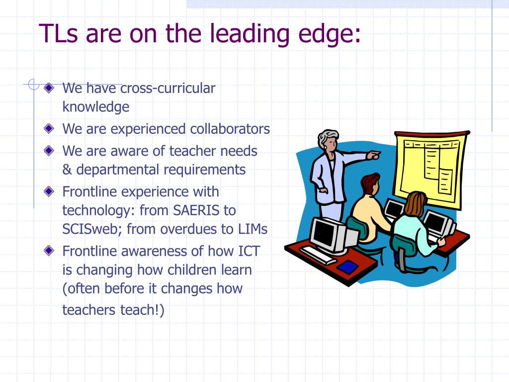 TLs are on the leading edge: