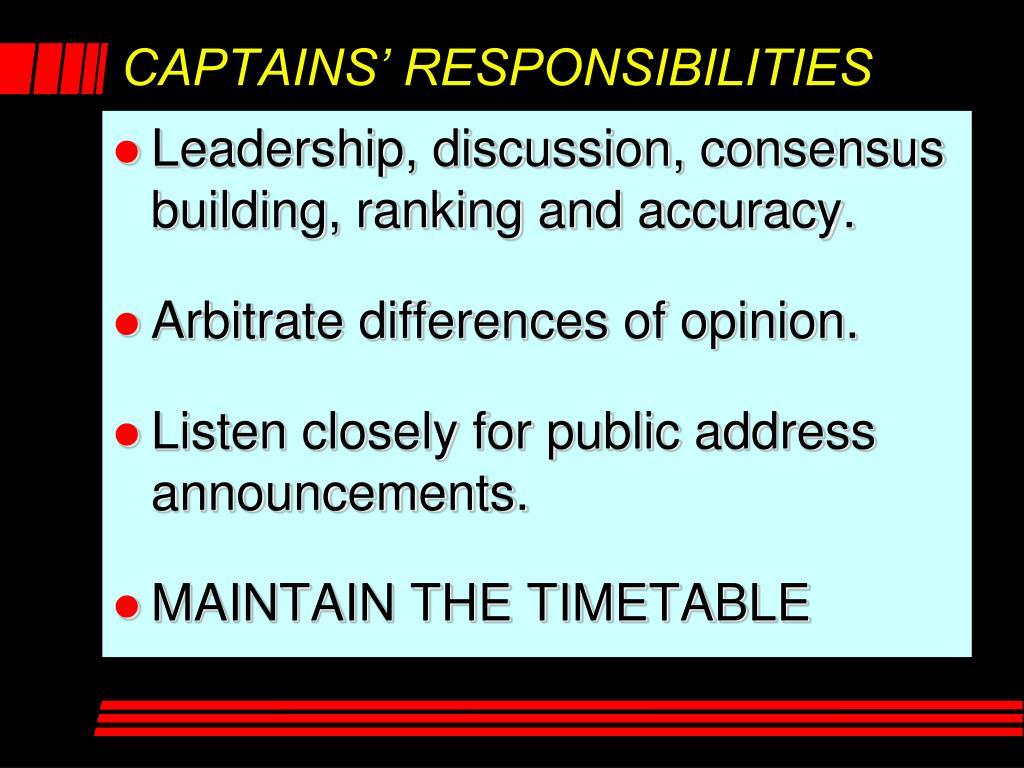 CAPTAINS' RESPONSIBILITIES