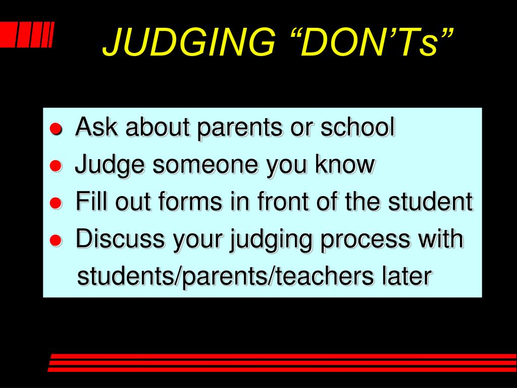 "JUDGING ""DON'Ts"""