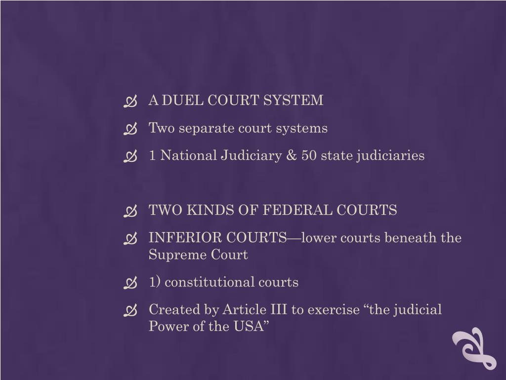 A DUEL COURT SYSTEM