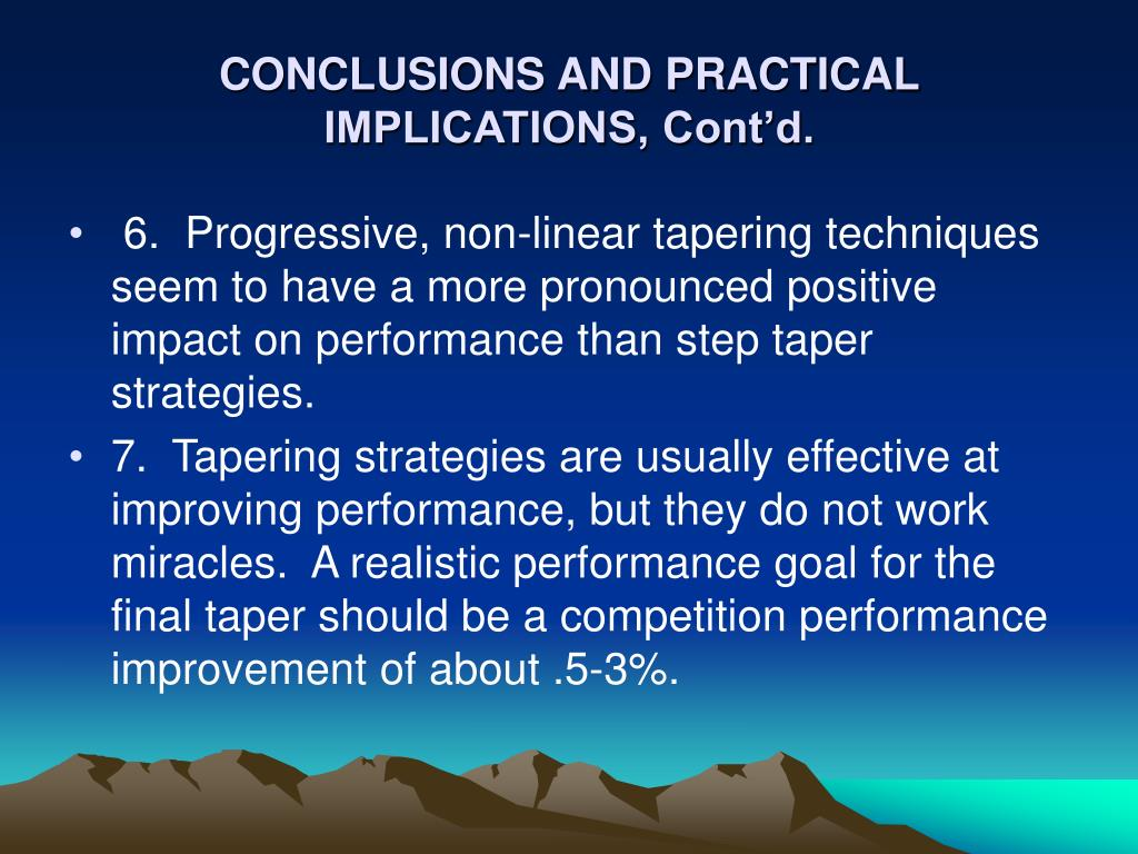 CONCLUSIONS AND PRACTICAL IMPLICATIONS, Cont'd.