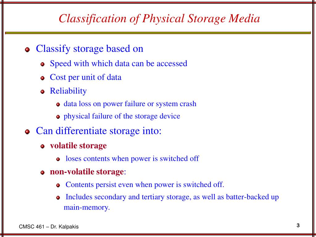 Classification of Physical Storage Media