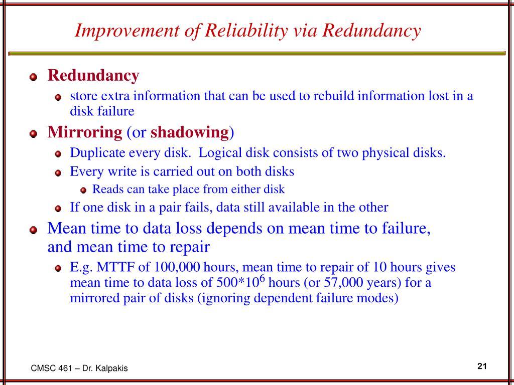 Improvement of Reliability via Redundancy
