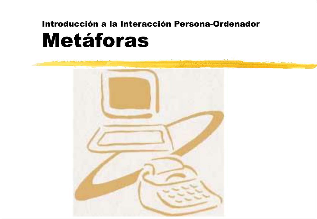 Introducción a la Interacción Persona-Ordenador