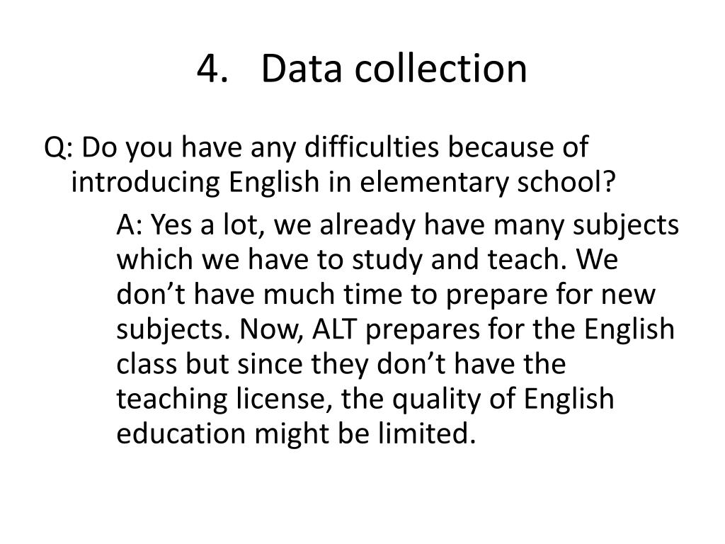4.   Data collection