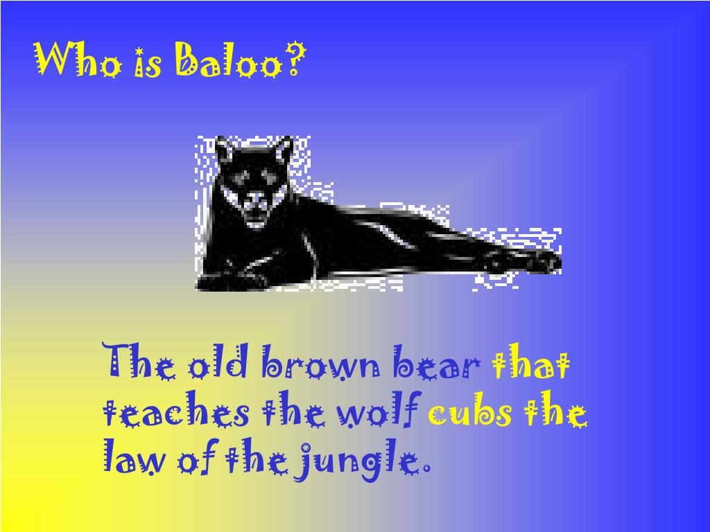 Who is Baloo?