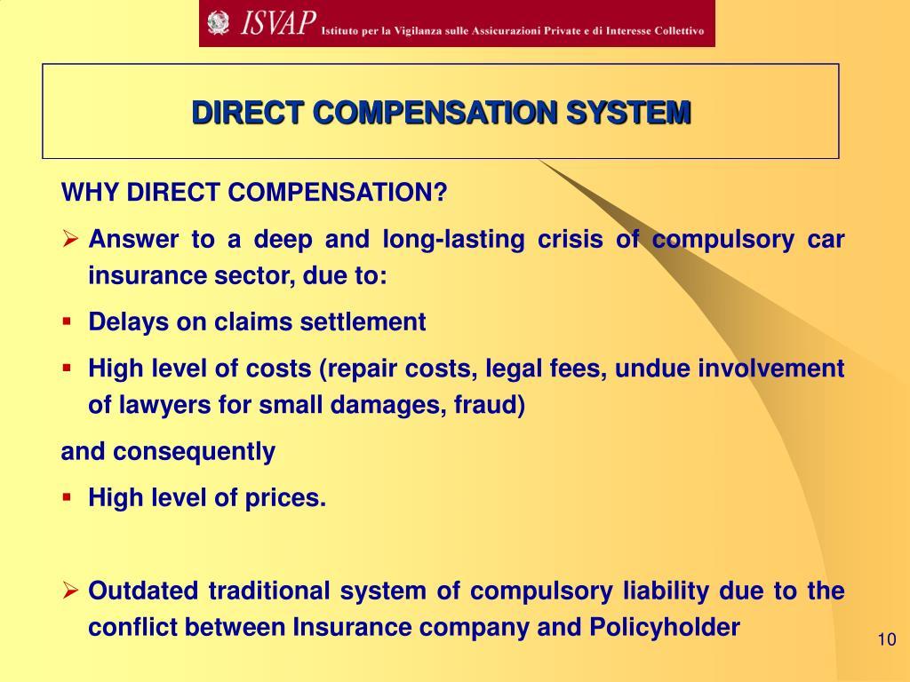 DIRECT COMPENSATION SYSTEM