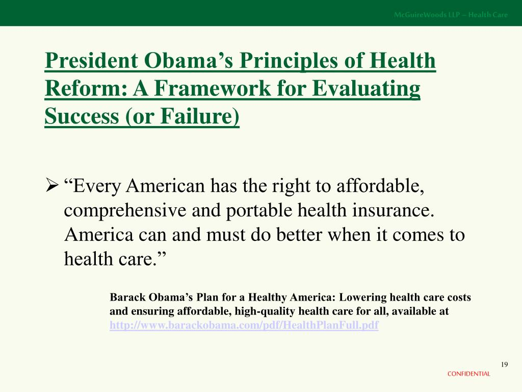 President Obama's Principles of Health Reform: A Framework for Evaluating Success (or Failure)