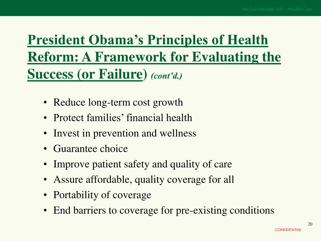 President Obama's Principles of Health Reform: A Framework for Evaluating the Success (or Failure