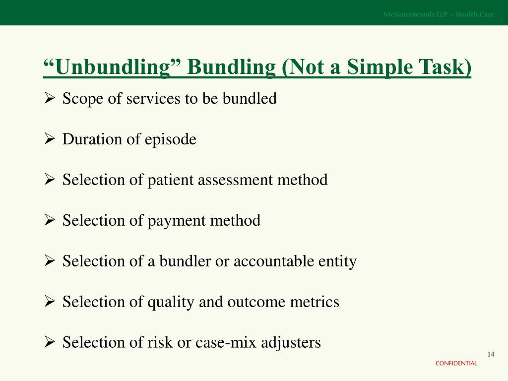 """Unbundling"" Bundling (Not a Simple Task)"