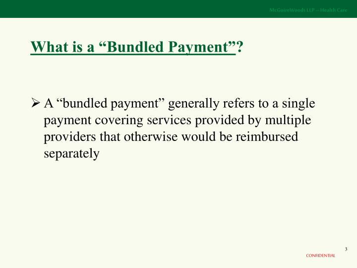 What is a bundled payment