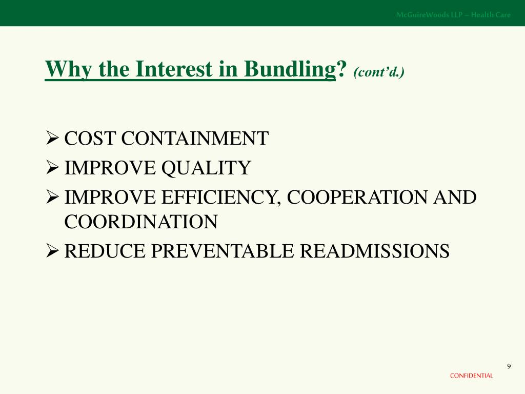 Why the Interest in Bundling