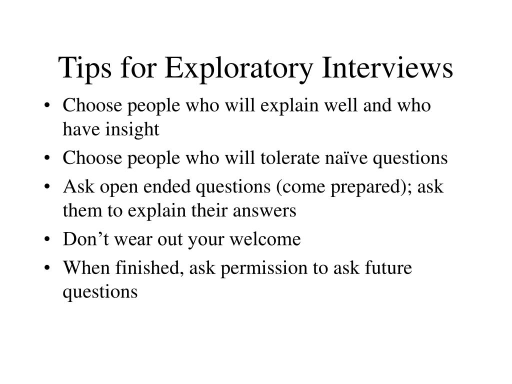 Tips for Exploratory Interviews