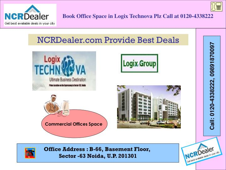 Book Office Space in Logix Technova Plz Call at 0120-4338222