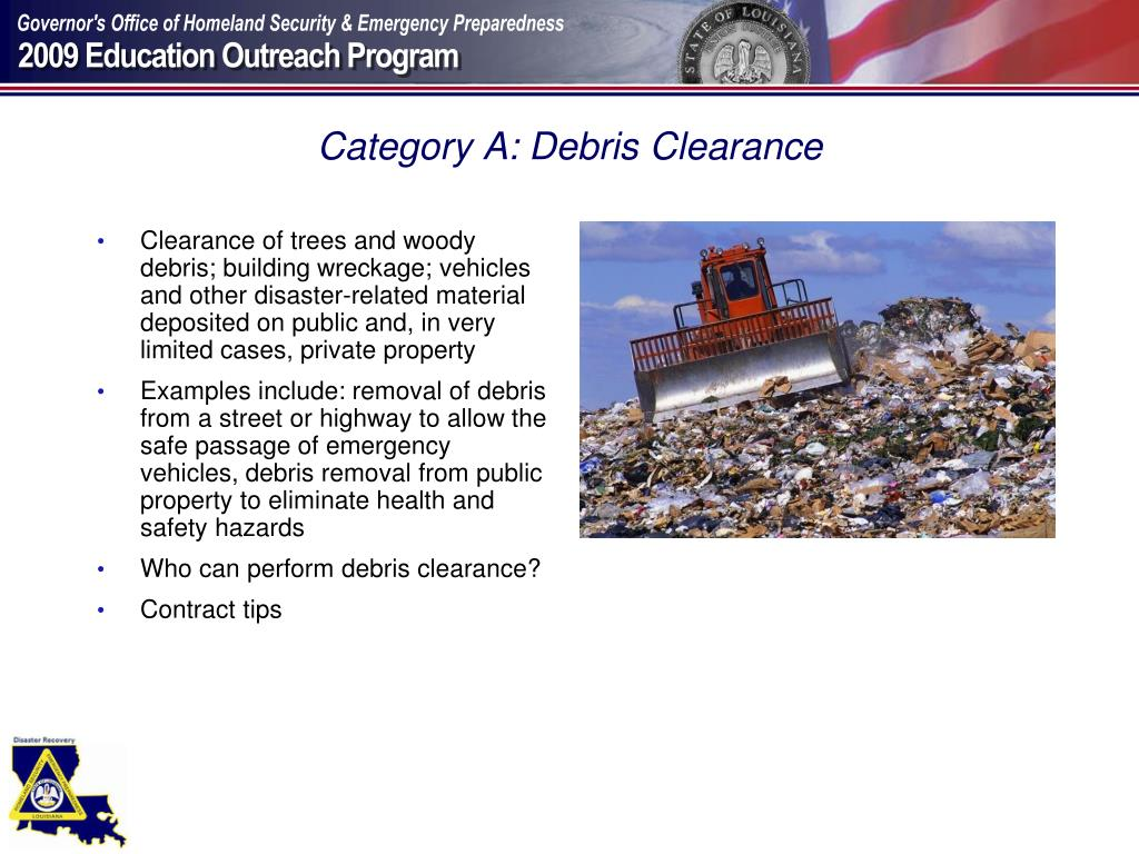 Category A: Debris Clearance