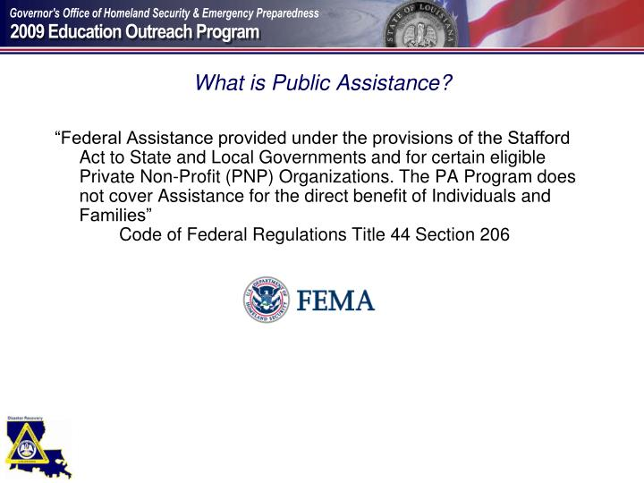 What is public assistance l.jpg